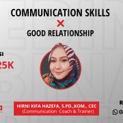 communication skills x good relationship